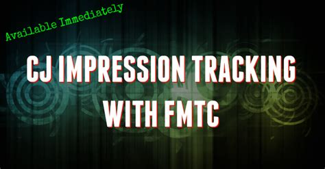 cj impression tracking the home depot fmtc affiliate