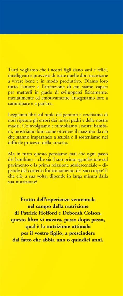 alimentazione sana per bambini l alimentazione sana per bambini e ragazzi come