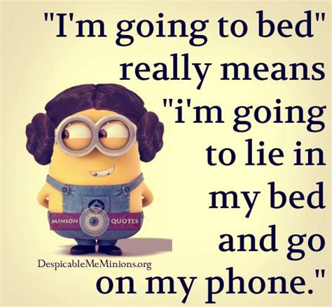 i m in bed 11 funny sleep quotes page 4 of 11 minion quotes