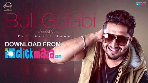 free download mp3 geisha new song bull gulabi jassi gill latest punjabi song free