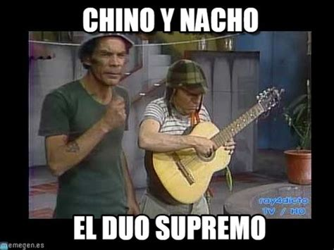 Meme Chino - chino y nacho don ramon y el chavo meme on memegen
