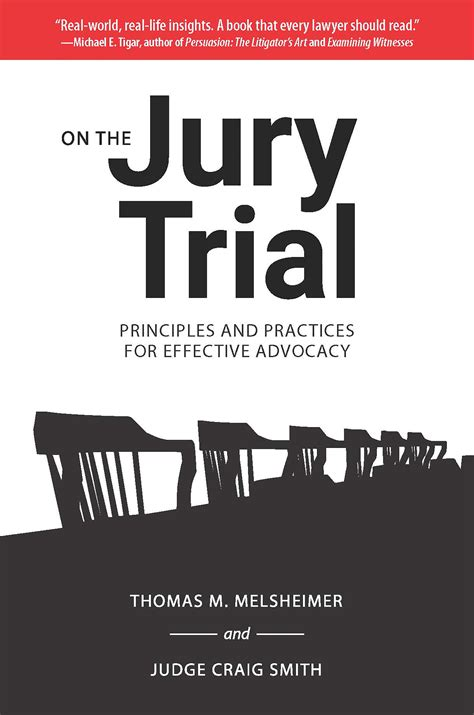 on the jury trial principles and practices for effective advocacy books on the jury trial principles and practices for effective