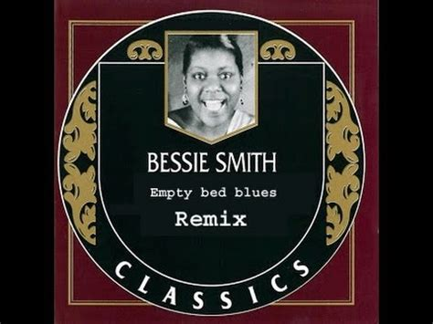 Bessie Smith Empty Bed Blues by 8 65 Mb Free Empty Bed Blues Mp3 Home Pages Player