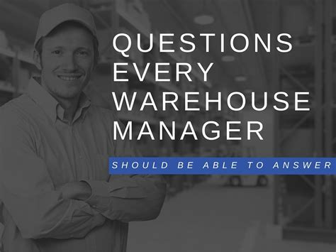 most important questions every warehousing manager should be able to answer