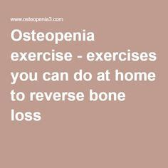 how to get your bone strength back lost bone strength and strength