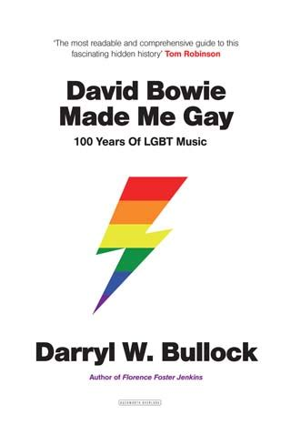 david bowie made me 100 years of lgbt books david bowie made me 100 years of lgbt by darryl
