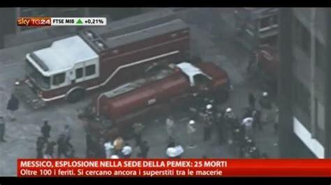 sky indirizzo sede messico esplosione nella sede della pemex 25 morti