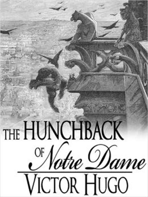 The Hunchback of Notre Dame: Victor Hugo (Full Text) by