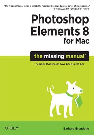 Photoshop Elements 8 For Mac The Missing Manual Ebook