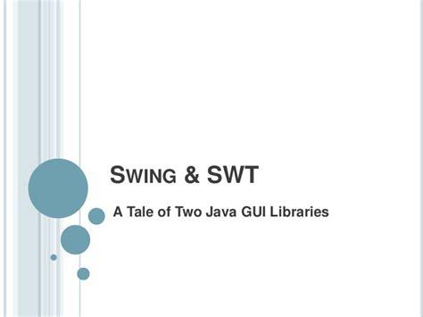 Swt Vs Swing
