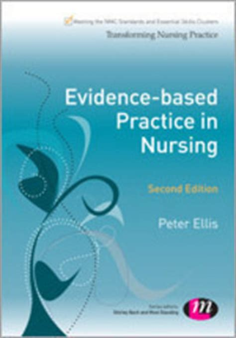 evidence based practice for nurses appraisal and application of research books evidence based practice in nursing by ellis