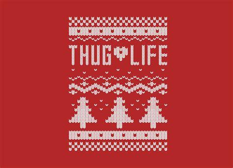 thug life christmas sweater  jlwestover threadless