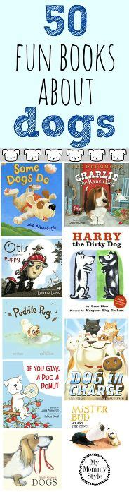 in our dogs books 50 books about dogs my style