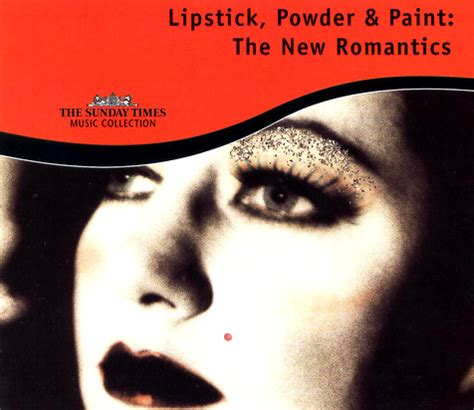 And The Spa Lipstick Powder N Paint by Lipstick Powder Paint The New Romantics Duran Duran Wiki