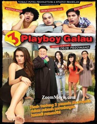 film romantis galau indonesia 3 playboy galau dvd indonesian movie 2013 cast by