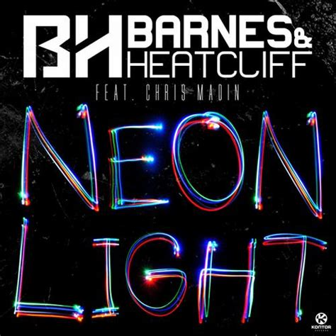Lyrics To Neon Lights by Cover For The Barnes Heatcliff Feat Chris Madin