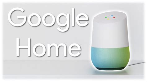 google home cool  product  google youtube