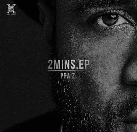 free download mp3 five minutes miss you love you praiz 2 minutes full ep download mp3