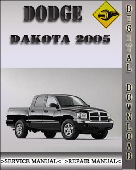service manual 2005 dodge dakota club repair manual service manual automotive repair manual