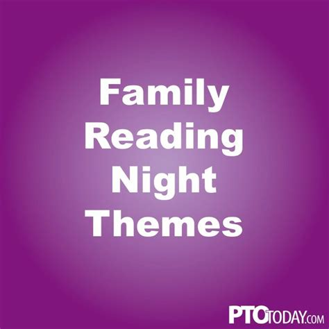 themes for reading night community member ideas for family reading night family