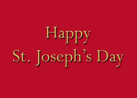 St Day Birthday Quotes Happy St Joseph Day 2016 Quotes Sayings Wishes Images