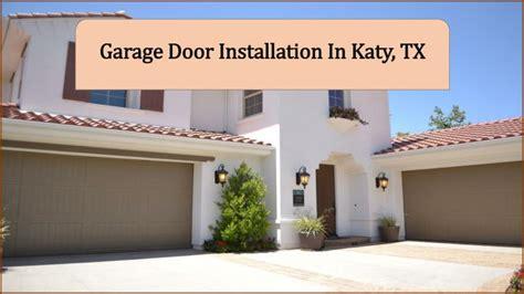 Garage Door Katy Ppt Garage Door Installation In Katy Tx Powerpoint Presentation Id 7499474