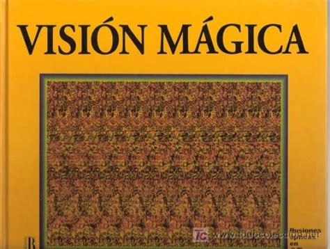 ilusiones opticas libro libro visi 243 n m 225 gica im 225 genes ocultas en una nu comprar