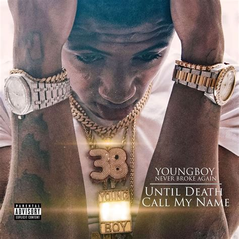youngboy never broke again album cover youngboy never broke again quot until death call my name