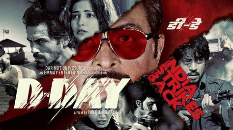 film g 30 s pki full movie youtube d day full movie hindi movies 2016 full movie hindi