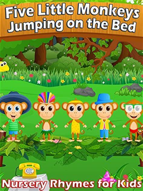 five little monkeys jumping on a bed watch five little monkeys jumping on the bed on amazon