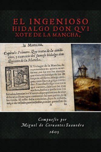 el ingenioso hidalgo don el ingenioso hidalgo don quixote de la mancha spanish edition reading length