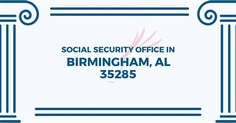 Bessemer Social Security Office by Social Security Office In Birmingham Alabama 35285 Get