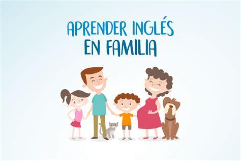 imagenes de la familia ingles aprende ingl 233 s en familia lynton academia de ingl 233 s en