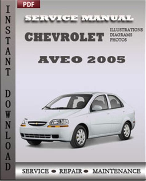 how to download repair manuals 2005 chevrolet classic parental controls chevrolet aveo 2005 workshop repair manual repair service manual pdf