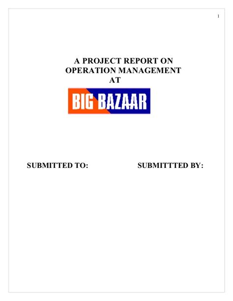 Project On Big Bazaar Mba by 32203854 Project Report On Big Bazaar