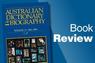 biography book review australian dictionary of biography book review