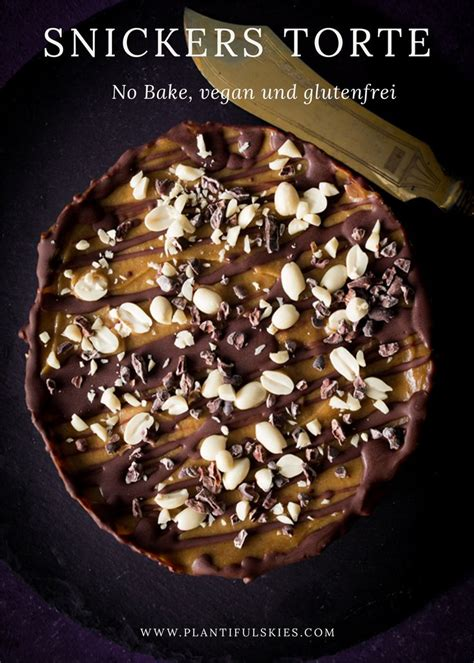 snickers kuchen vegan die besten 25 snickers kuchen ideen auf