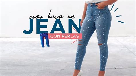 como decorar jeans con pedreria c 211 mo hacer un jean con perlas diy jeans con perlas f 193 cil