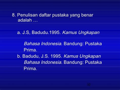 penulisan daftar pustaka bahasa indonesia kerangka kar karya tulis dan daftar pstk