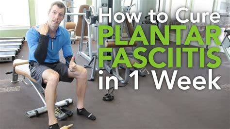 How To Cure Planters Fasciitis by How To Cure Plantar Fasciitis In 1 Week