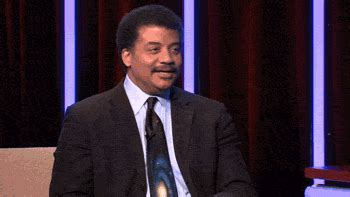 Neil Degrasse Tyson Reaction Meme - you ll have time animated gif of the day neil degrasse