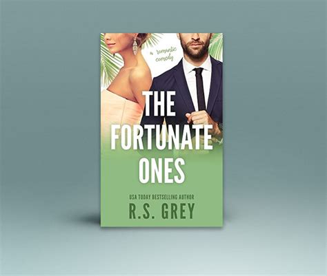 the fortunate ones a novel books rs grey usa today bestselling author