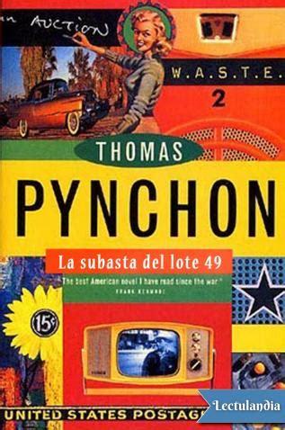 subasta del lote 49 8472238296 la subasta del lote 49 thomas pynchon descargar epub y pdf gratis lectulandia