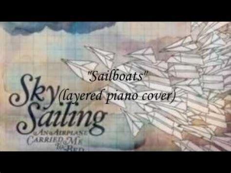 sailboats lyrics sky sailing sky sailing sailboats