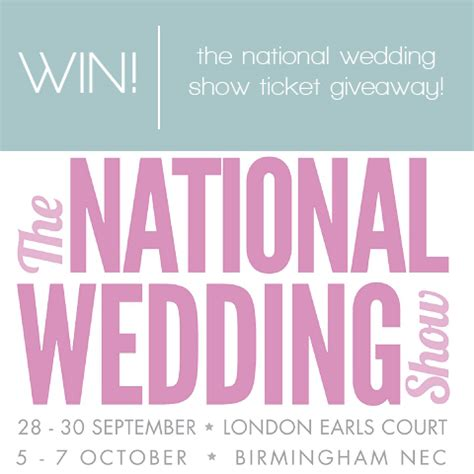 To Be Win Tickets To The National Wedding Show giveaway win tickets to the national wedding show