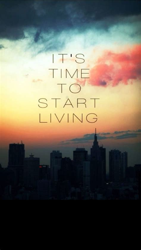 start living iphone inspirational motivational quote