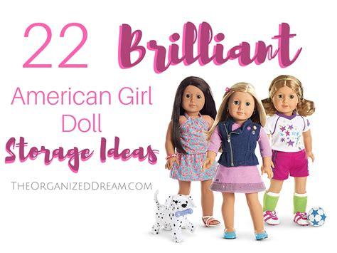 doll organizations 22 brilliant american doll storage ideas the