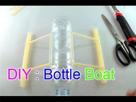 how to make a boat with bottle how to make a boat using bottle straw youtube