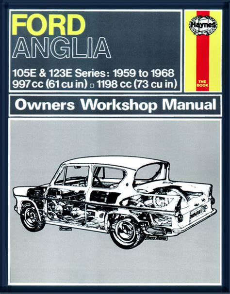 free car manuals to download 2001 ford e series navigation system haynes manual ford anglia 1959 1968 up to g