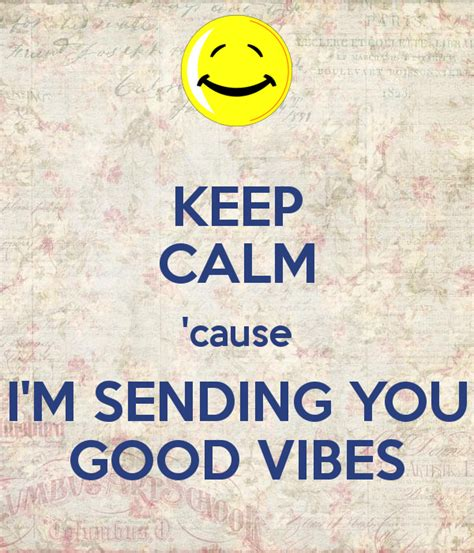 Wall Decal Stickers Quotes keep calm cause i m sending you good vibes keep calm